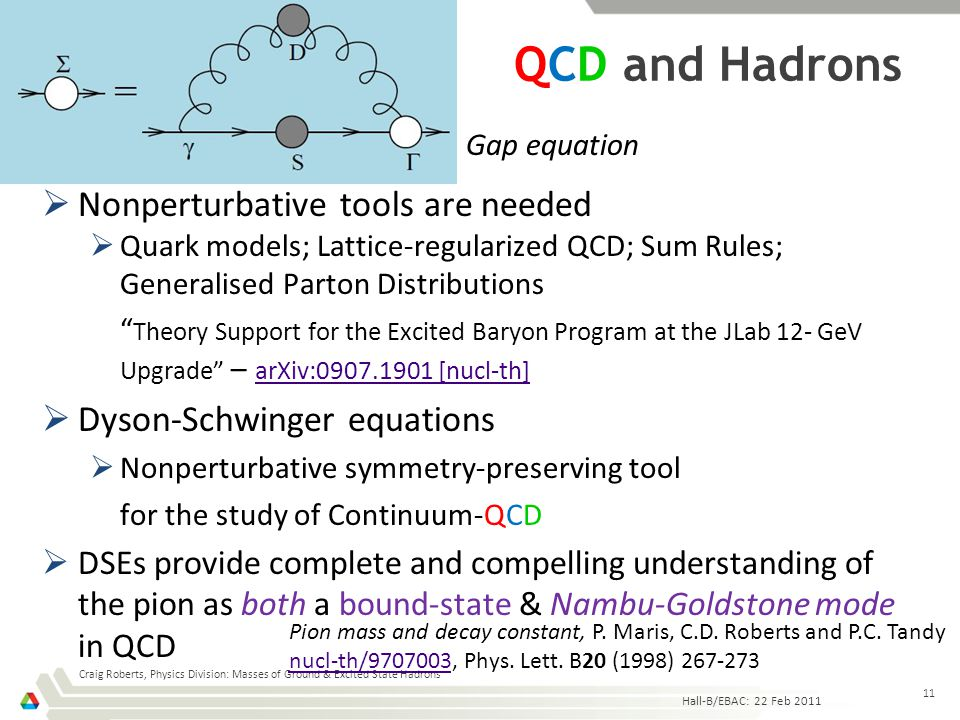 "QCD and Hadrons  Nonperturbative tools are needed  Quark models; Lattice-regularized QCD; Sum Rules; Generalised Parton Distributions "" Theory Suppo"