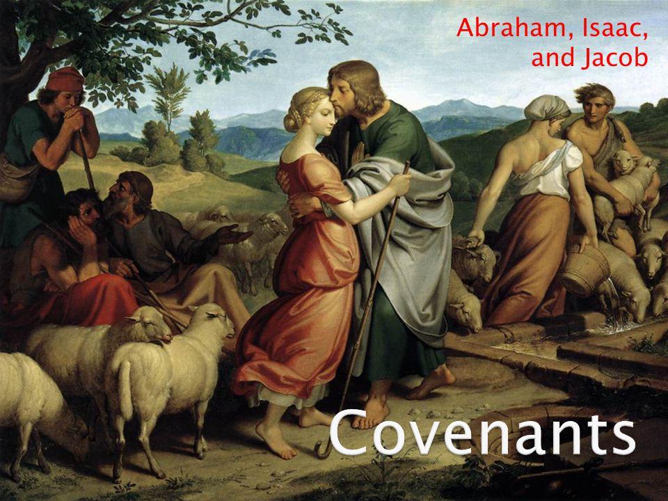 Abraham, Isaac, and Jacob