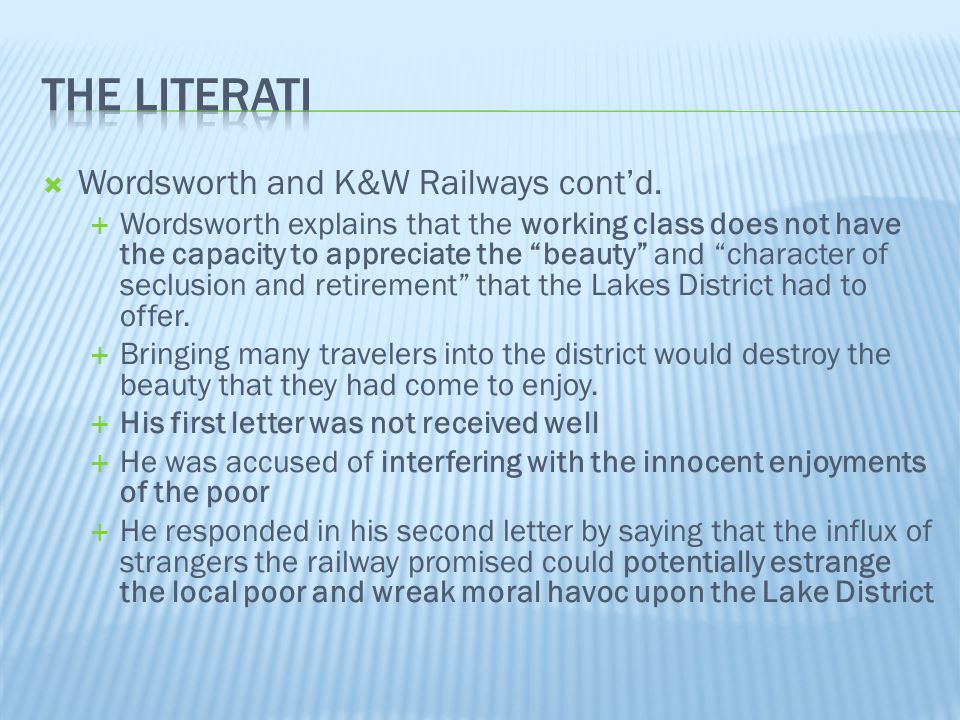 """ Wordsworth and K&W Railways cont'd.  Wordsworth explains that the working class does not have the capacity to appreciate the """"beauty"""" and """"characte"""