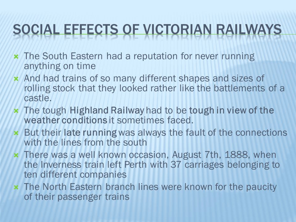  The South Eastern had a reputation for never running anything on time  And had trains of so many different shapes and sizes of rolling stock that t