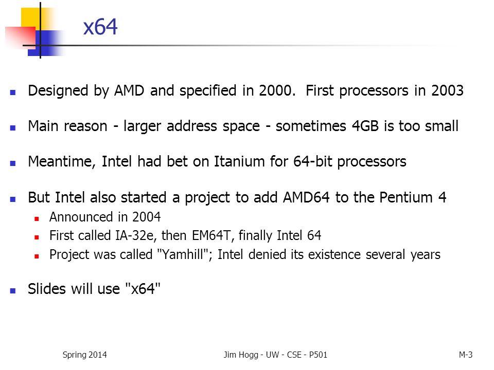 x64 Registers Spring 2014Jim Hogg - UW - CSE - P501M-4