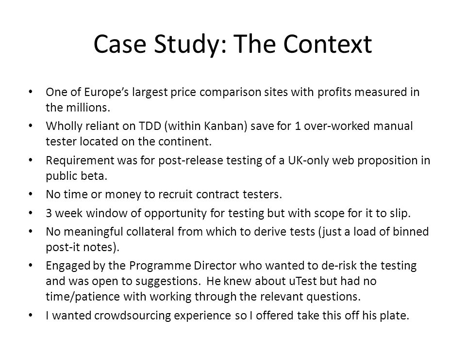 Case Study: The Context One of Europe's largest price comparison sites with profits measured in the millions.