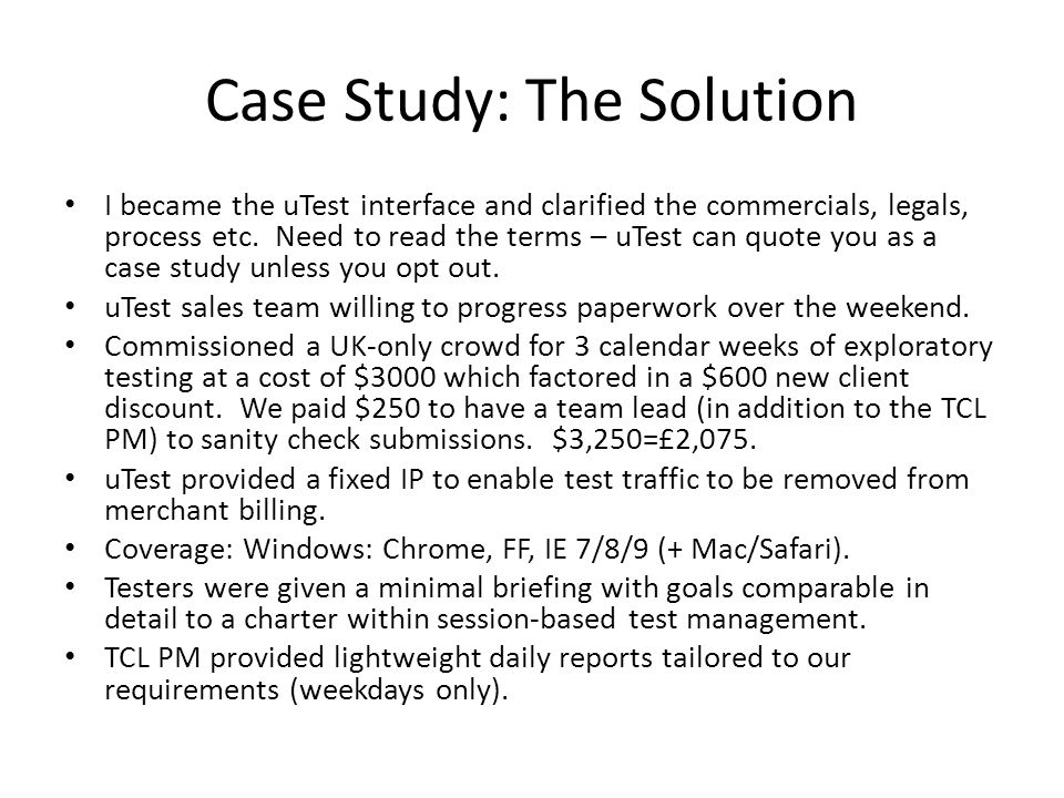 Case Study: The Outcome TCL invited 35 testers of which 17 accepted with 10 submitting defects.