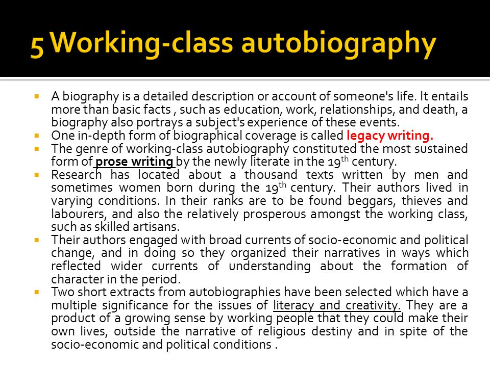  A biography is a detailed description or account of someone s life.