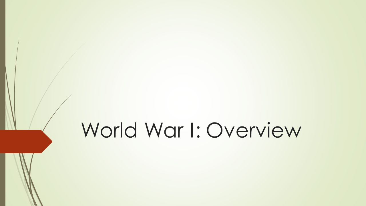 World War I: Overview