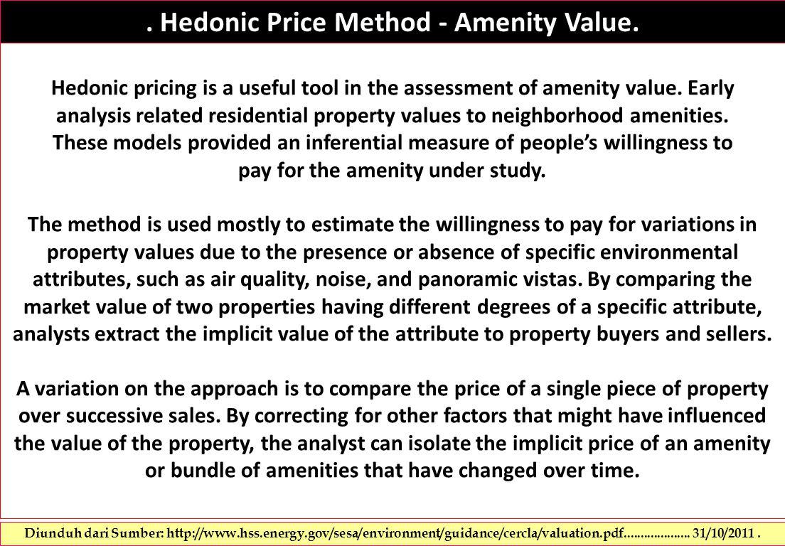 Hedonic Price Method - Amenity Value.