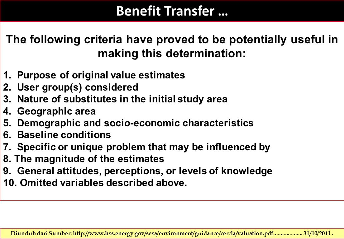 Benefit Transfer … The following criteria have proved to be potentially useful in making this determination: 1.