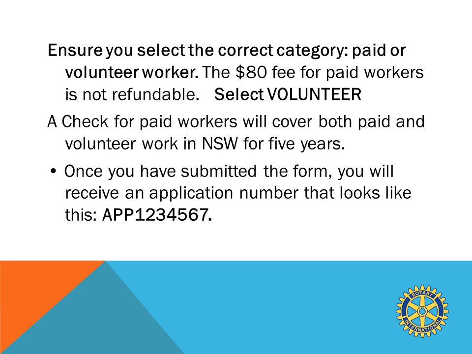 Ensure you select the correct category: paid or volunteer worker.