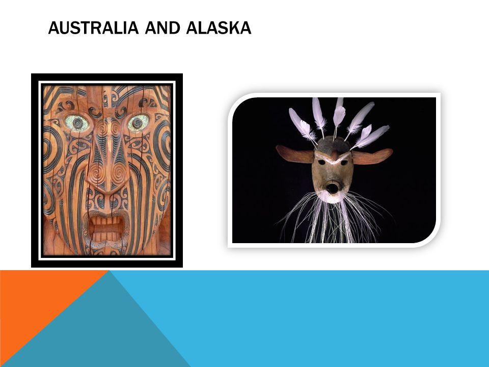 AUSTRALIA AND ALASKA
