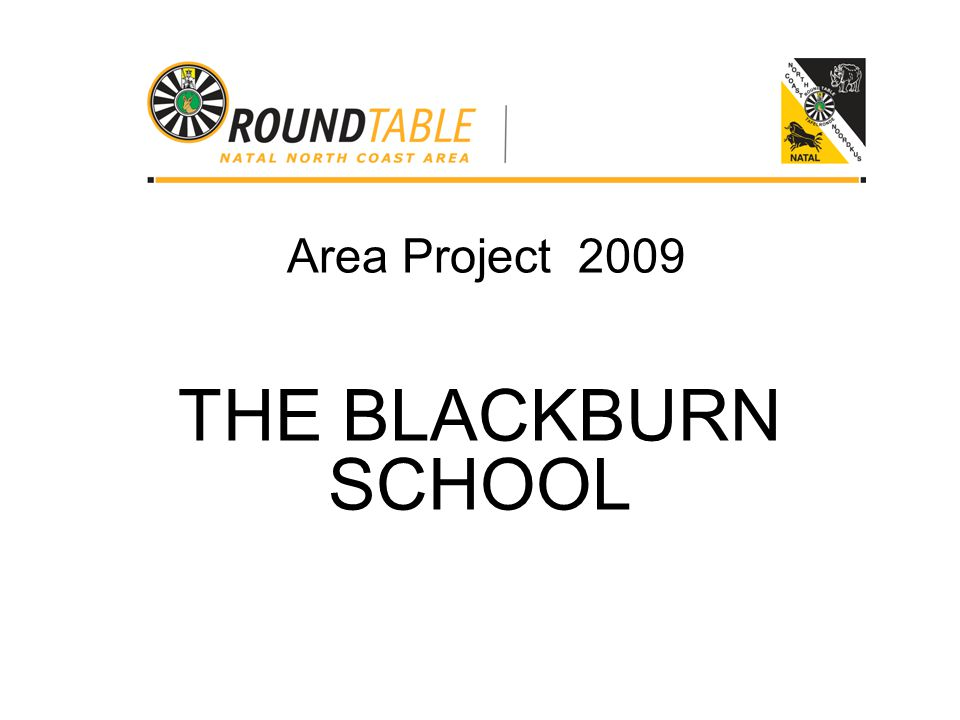 Area Project 2009 THE BLACKBURN SCHOOL