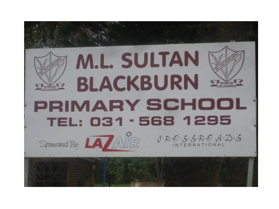 Background The Blackburn School is situated close to the city of Durban and is attended by about 250 students.
