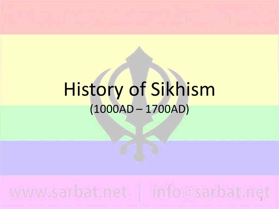 3 History of Sikhism (1000AD – 1700AD)
