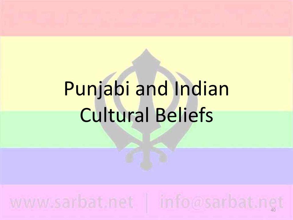 40 Punjabi and Indian Cultural Beliefs