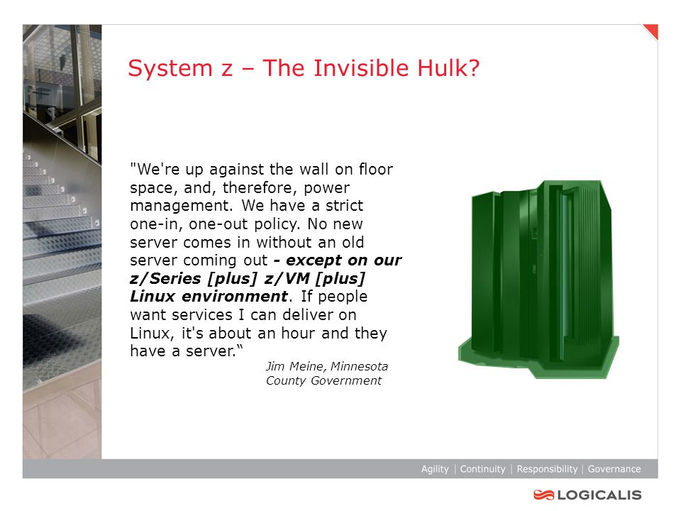 System z – The Invisible Hulk.