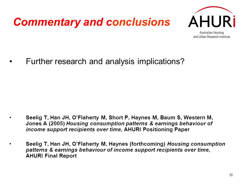 30 Commentary and conclusions Further research and analysis implications.