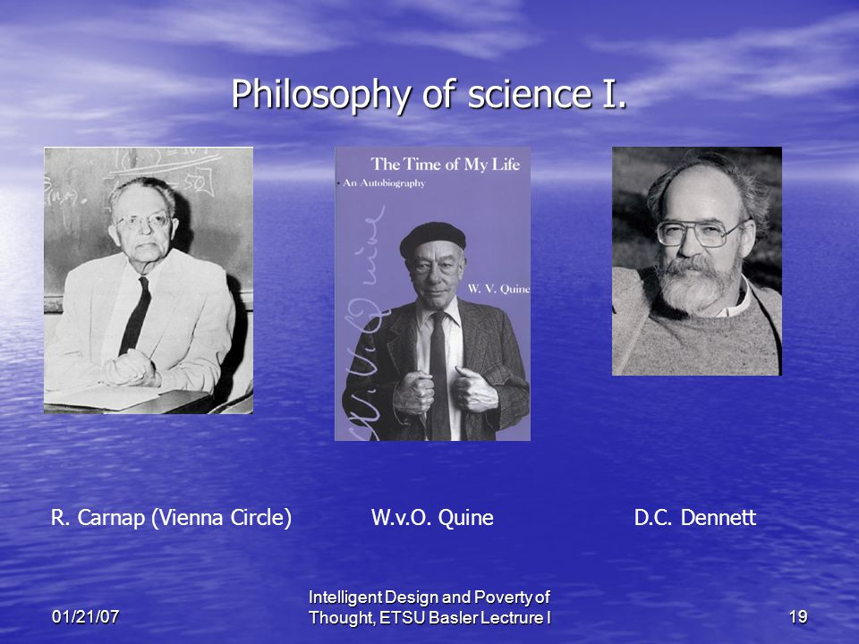 01/21/07 Intelligent Design and Poverty of Thought, ETSU Basler Lectrure I19 Philosophy of science I.