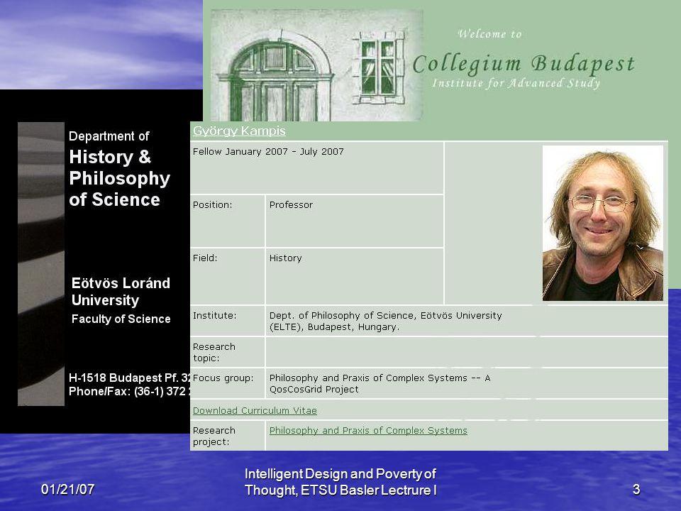 01/21/07 Intelligent Design and Poverty of Thought, ETSU Basler Lectrure I3