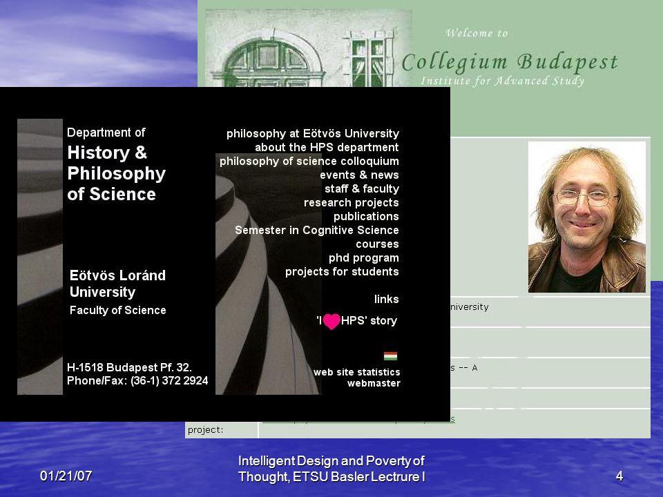 01/21/07 Intelligent Design and Poverty of Thought, ETSU Basler Lectrure I4