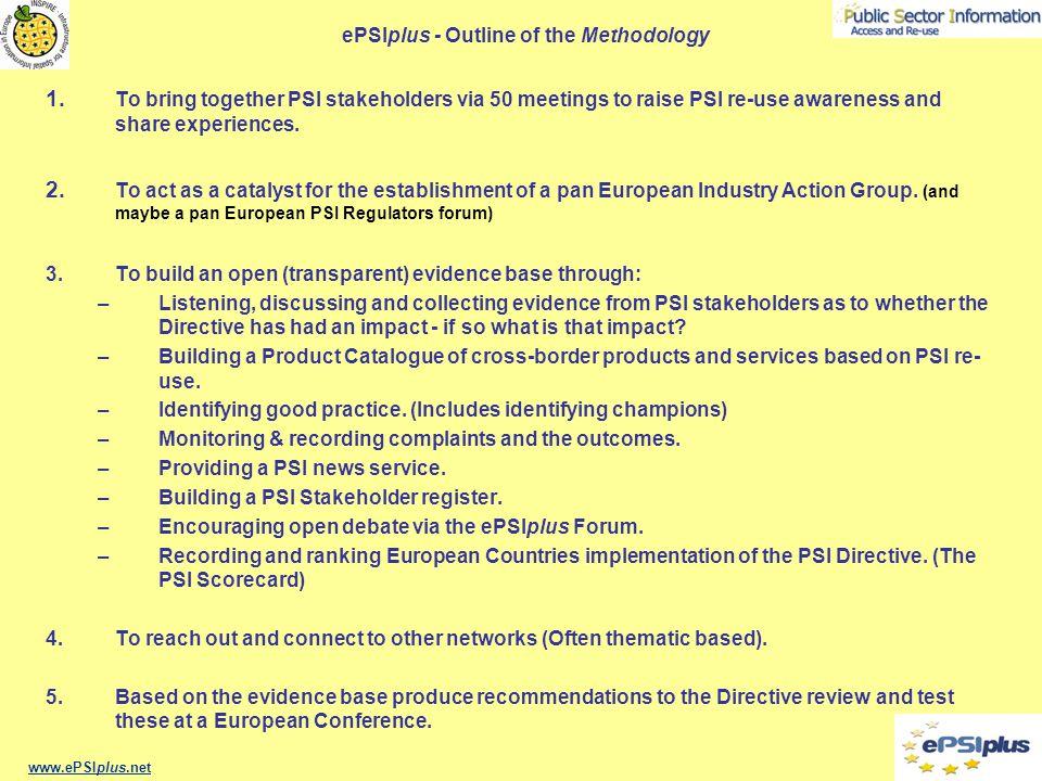 ePSIplus - Outline of the Methodology 1.