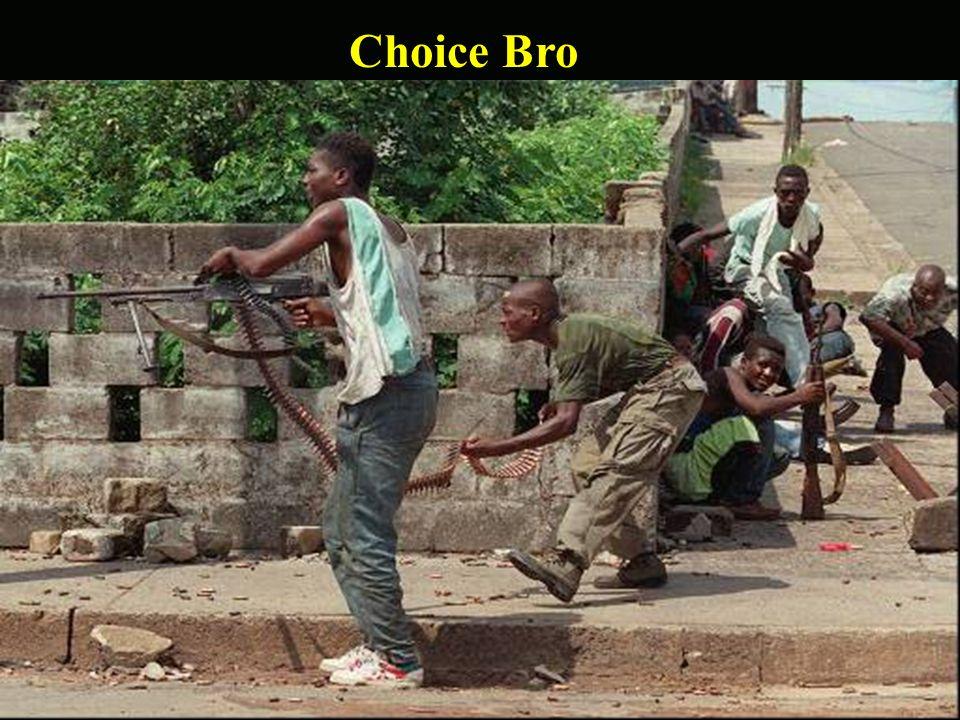 Choice Bro