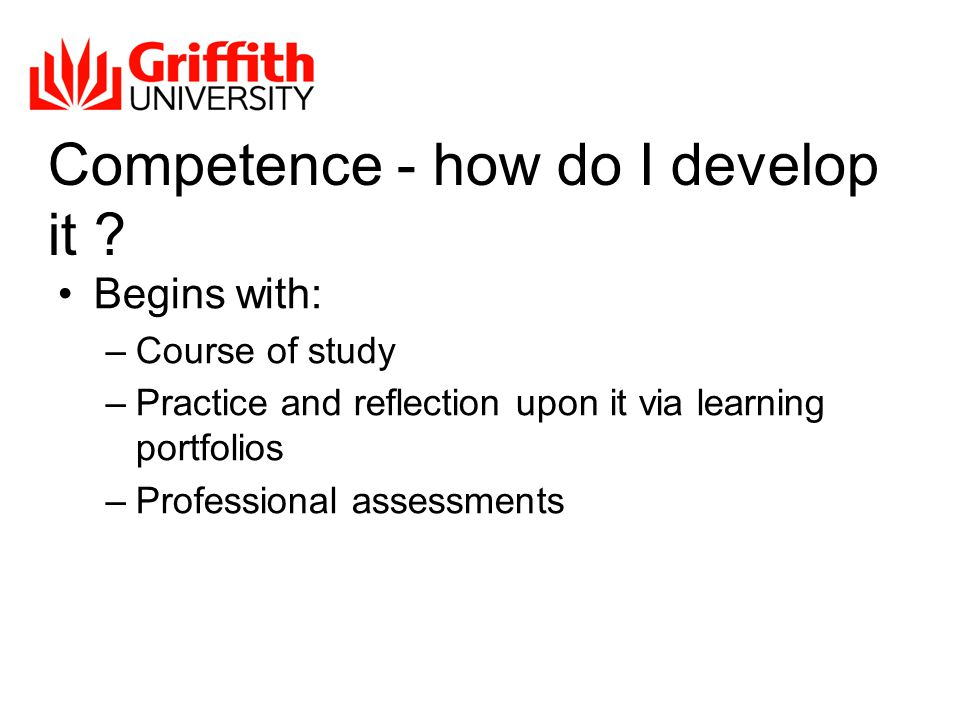 Competence - how do I develop it .