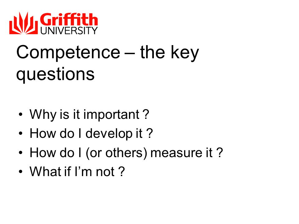 Competence - why is it important .