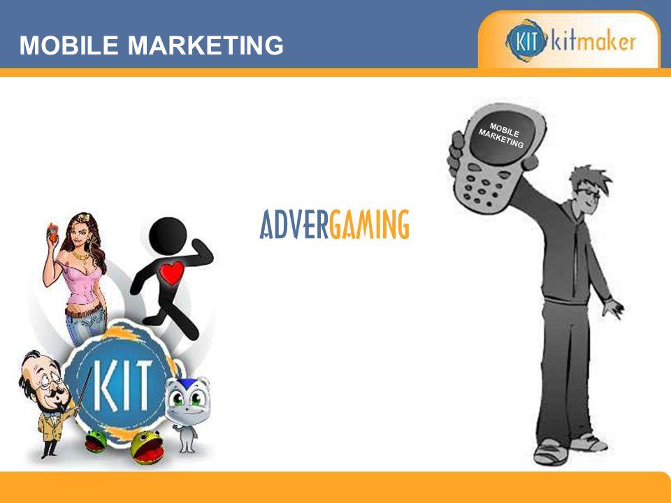 MOBILE MARKETING ADVERGAMING MOBILE MARKETING