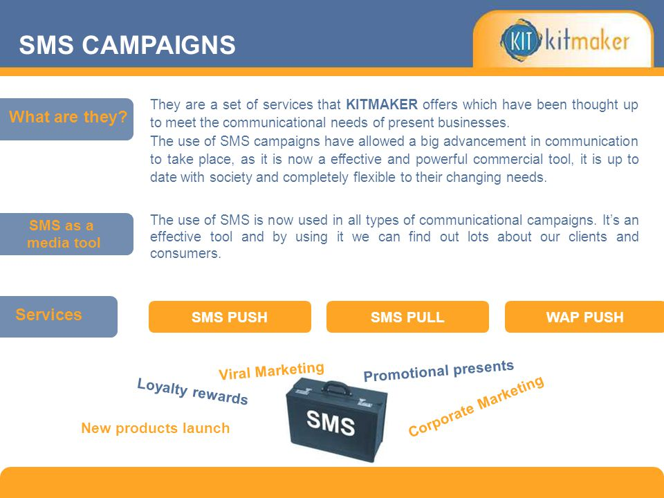 SMS CAMPAIGNS The use of SMS is now used in all types of communicational campaigns. It's an effective tool and by using it we can find out lots about