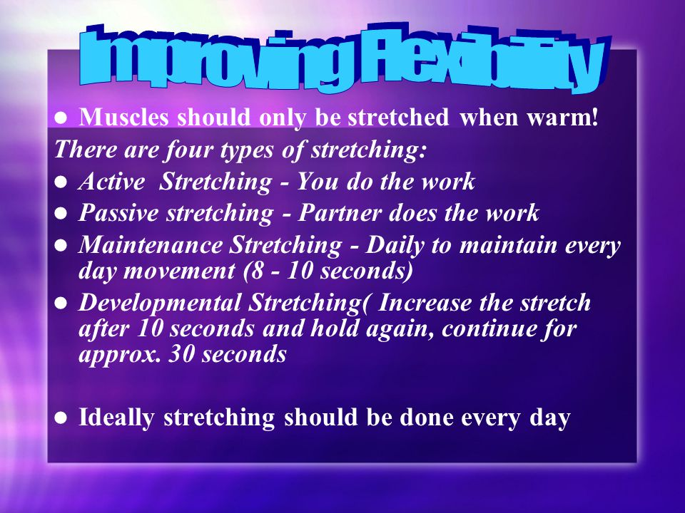 Good flexibility assists performance in sport.