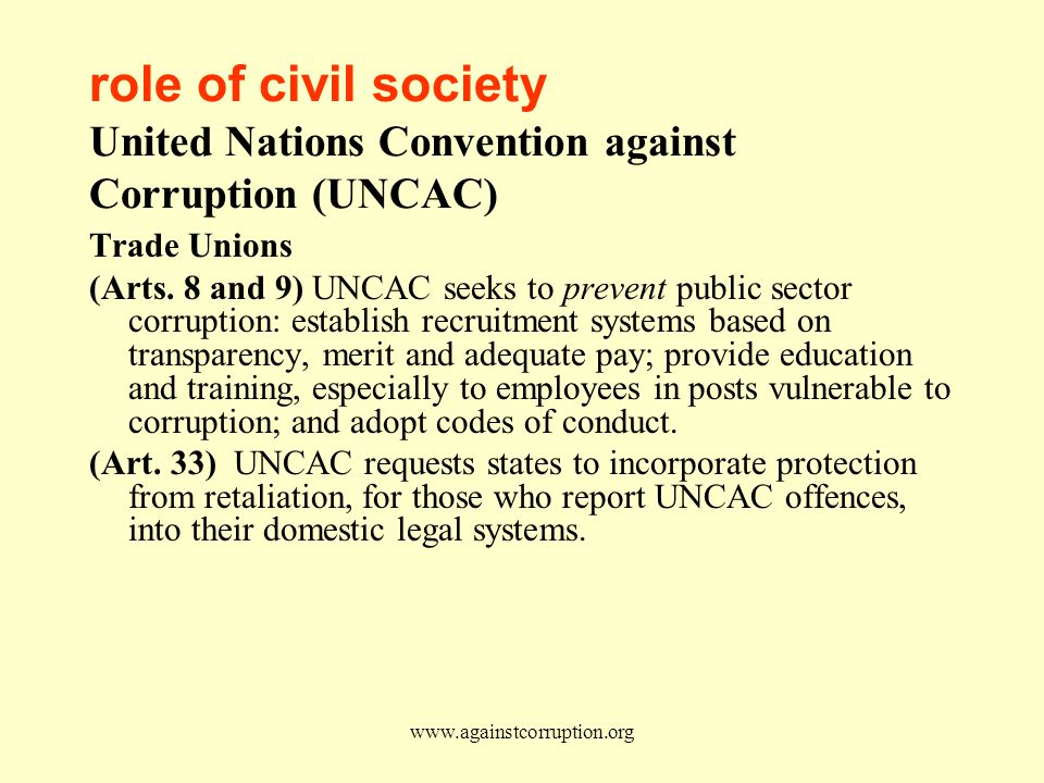 www.againstcorruption.org role of civil society United Nations Convention against Corruption (UNCAC) Trade Unions (Arts.