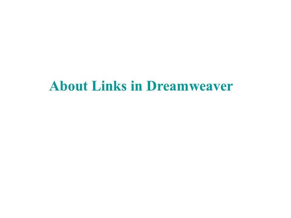 About Links in Dreamweaver