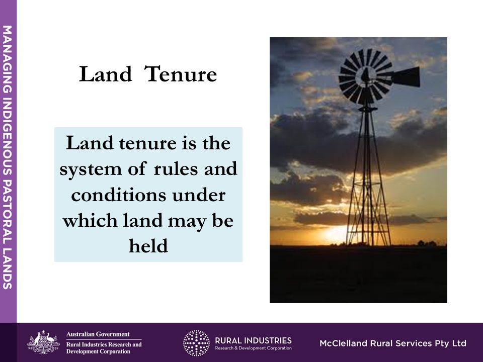 Land tenure is the system of rules and conditions under which land may be held