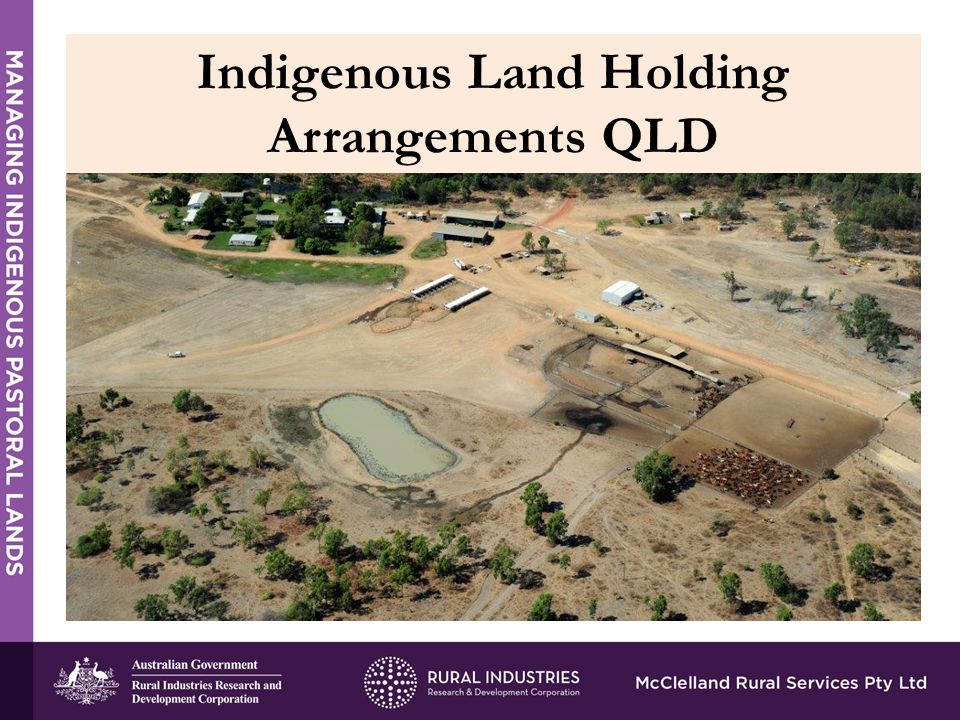 Indigenous Land Holding Arrangements QLD