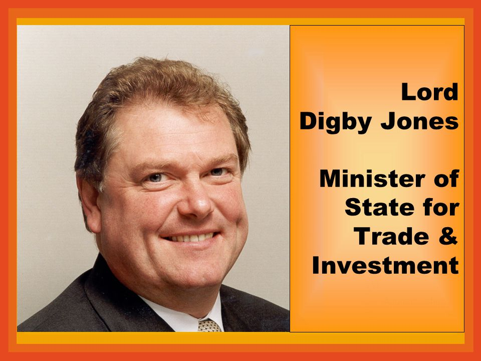 Lord Digby Jones Minister of State for Trade & Investment