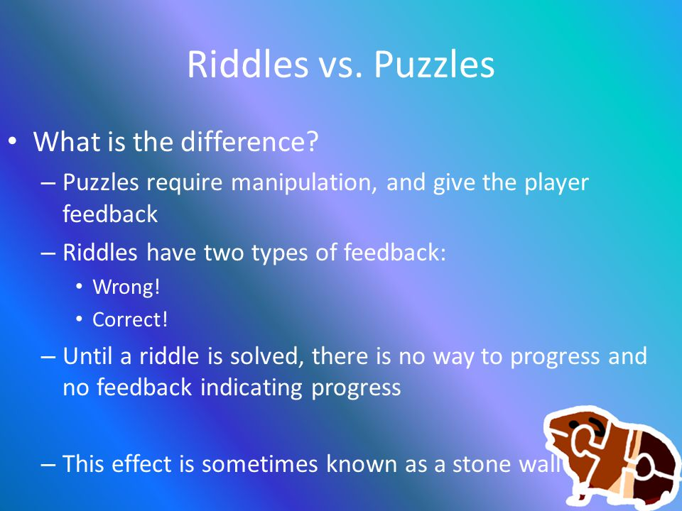 Riddles vs. Puzzles What is the difference.