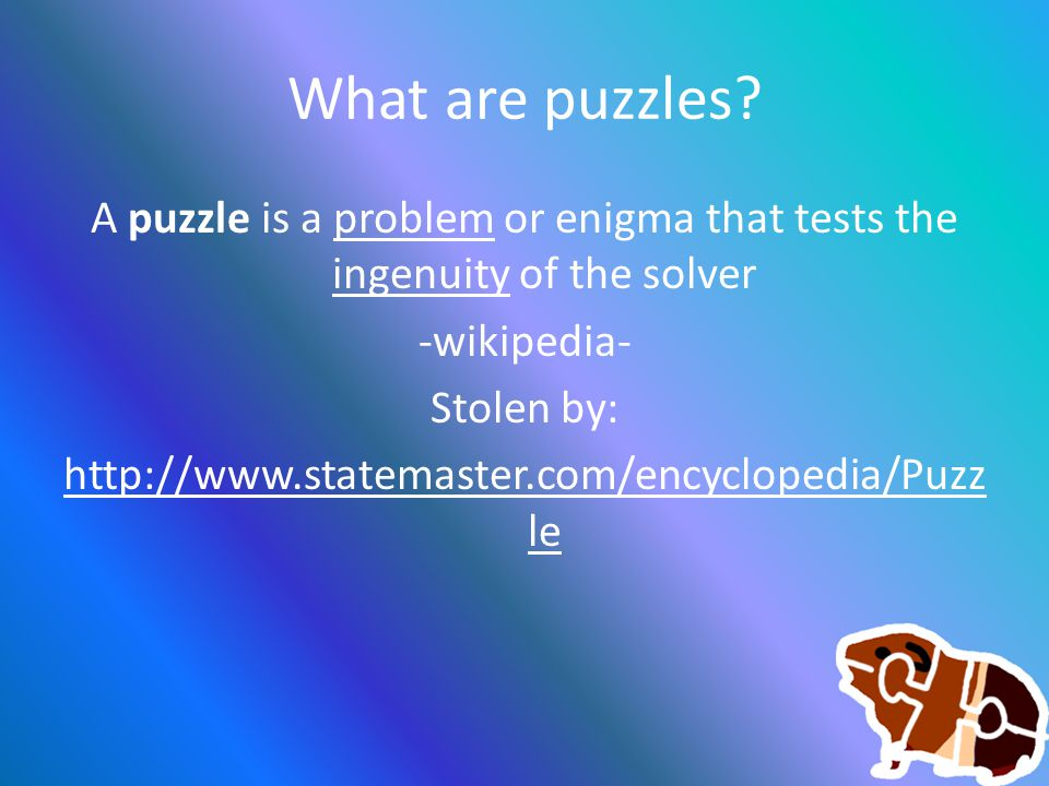 Don't force players to complete your puzzle immediately Parallelism – What happens if the player can't solve your puzzle.