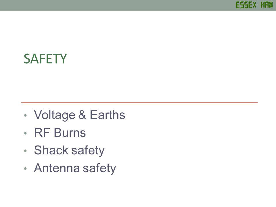 SAFETY Voltage & Earths RF Burns Shack safety Antenna safety