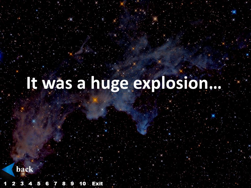 It was a huge explosion… back 12345687910Exit