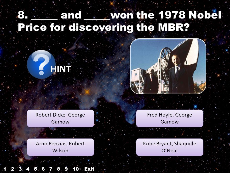 8. _____ and _____won the 1978 Nobel Price for discovering the MBR.