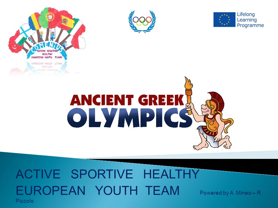ACTIVE SPORTIVE HEALTHY EUROPEAN YOUTH TEAM Powered by A. Mineo – R. Piccolo