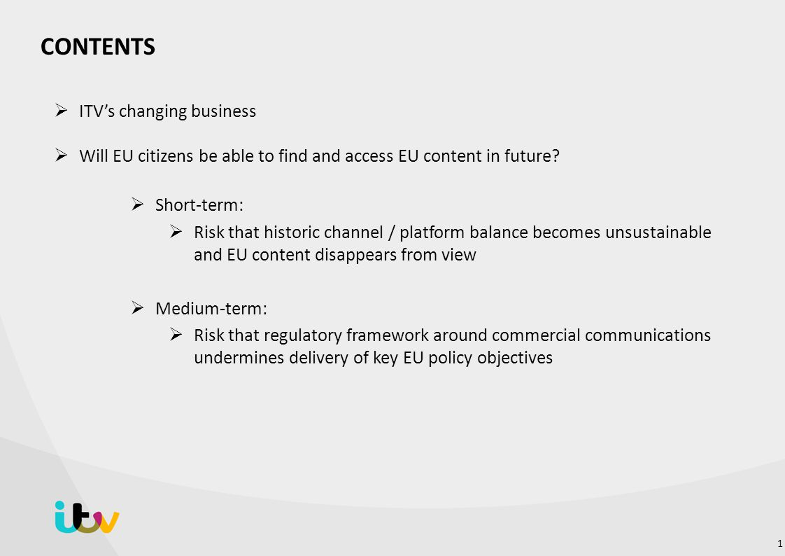 ITV's changing business  Will EU citizens be able to find and access EU content in future.