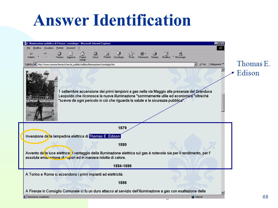RANLP 2005 - Bernardo Magnini68 Answer Identification Thomas E. Edison