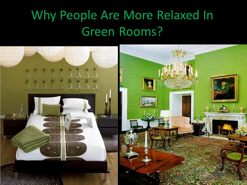 Why People Are More Relaxed In Green Rooms