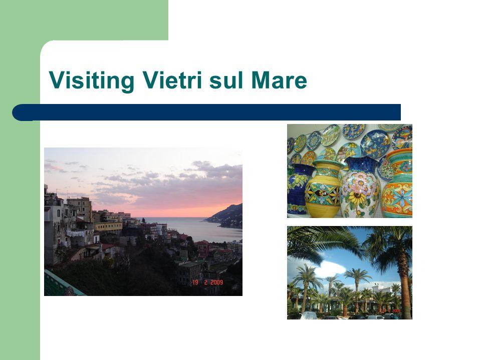 Visiting Vietri sul Mare