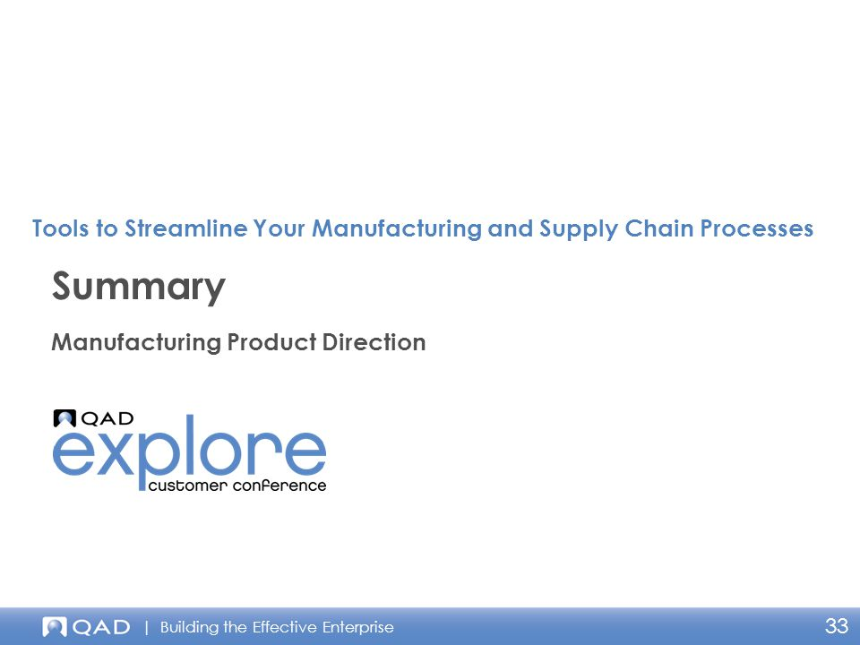 | Building the Effective Enterprise 33 Manufacturing Product Direction Summary Tools to Streamline Your Manufacturing and Supply Chain Processes