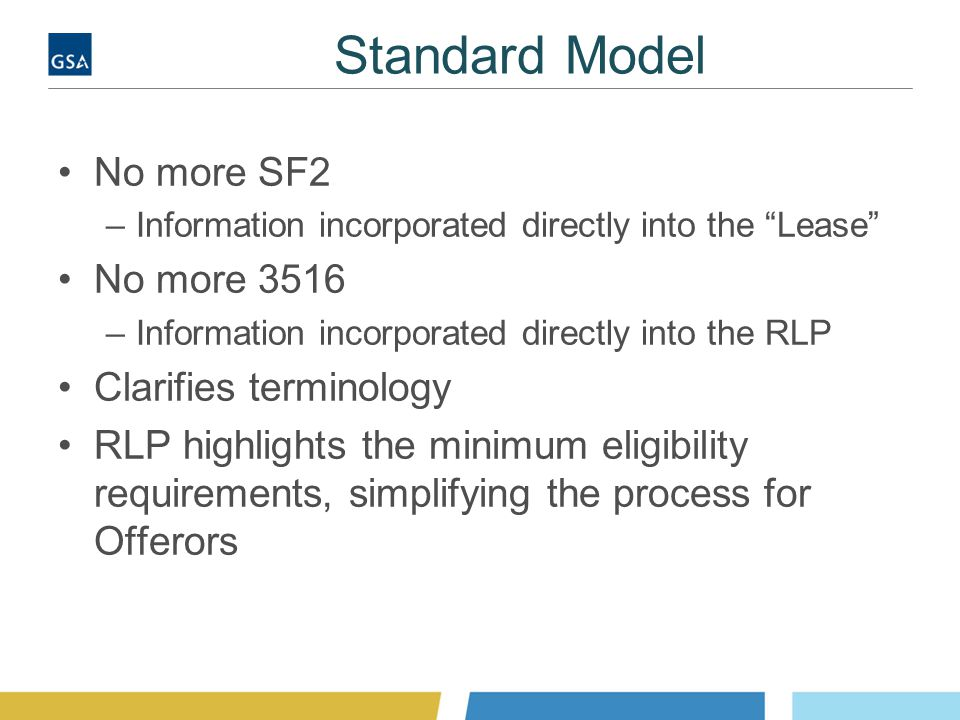 """Standard Model No more SF2 –Information incorporated directly into the """"Lease"""" No more 3516 –Information incorporated directly into the RLP Clarifies"""