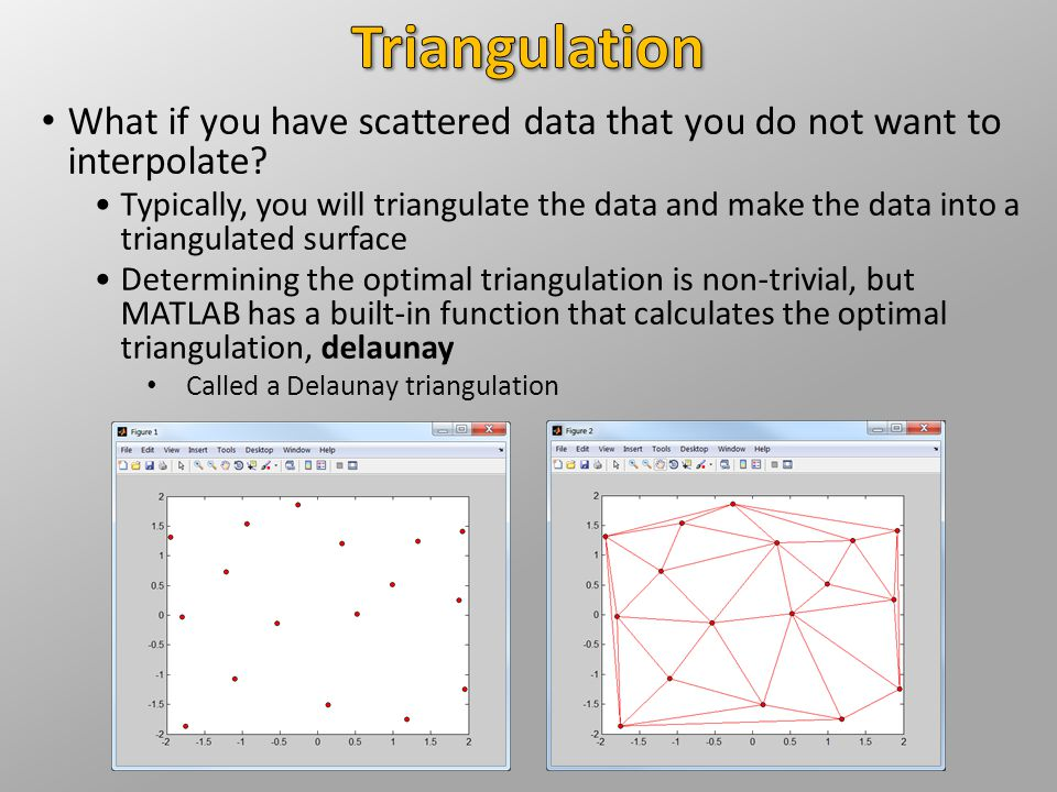 What if you have scattered data that you do not want to interpolate.