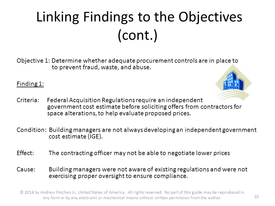 Linking Findings to the Objectives (cont.) Objective 1: Determine whether adequate procurement controls are in place to to prevent fraud, waste, and a