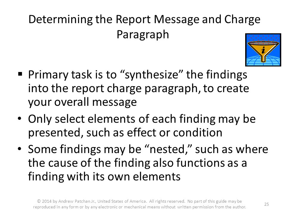 """Determining the Report Message and Charge Paragraph  Primary task is to """"synthesize"""" the findings into the report charge paragraph, to create your ov"""