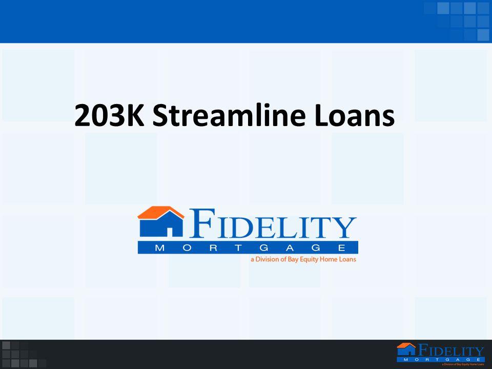 203K Streamline Loans